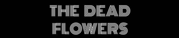 deadflowerslogo3